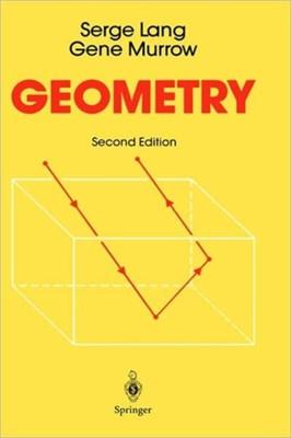 Geometry Serge Lang, Gene Murrow 9780387966540