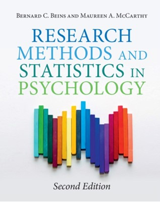 Research Methods and Statistics in Psychology Maureen A. (Ball State University McCarthy, Bernard C. (Ithaca College Beins 9781108423113