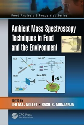 Ambient Mass Spectroscopy Techniques in Food and the Environment  9781138505568