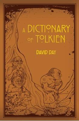 Dictionary of Tolkien David Day 9781607109068
