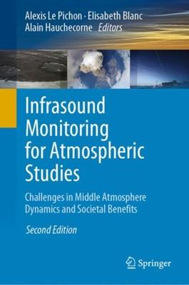Infrasound Monitoring for Atmospheric Studies  9783319751382