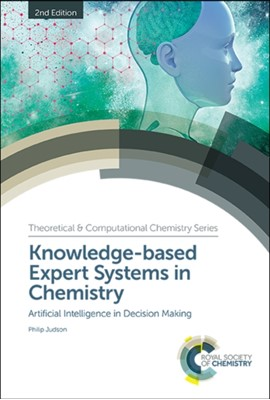 Knowledge-based Expert Systems in Chemistry Philip Judson 9781788014717