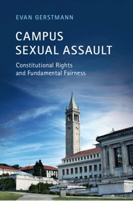 Campus Sexual Assault Evan (Loyola Marymount University Gerstmann 9781108709316