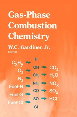 Gas-Phase Combustion Chemistry  9781461270881