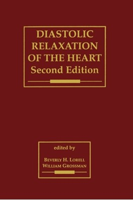 Diastolic Relaxation of the Heart  9780792326113