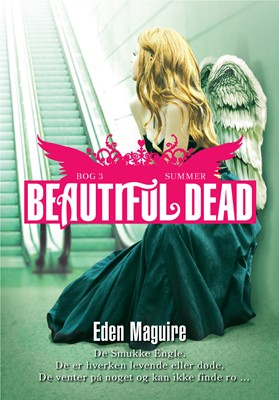 Beautiful Dead - 3 Summer Eden Maguire 9788740054293