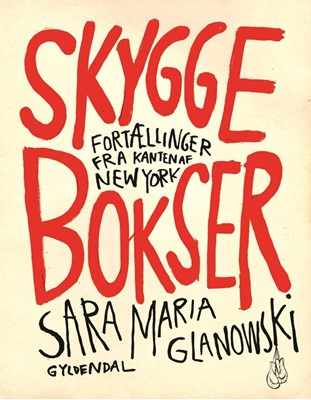 Skyggebokser Sara Maria Glanowski 9788702226355