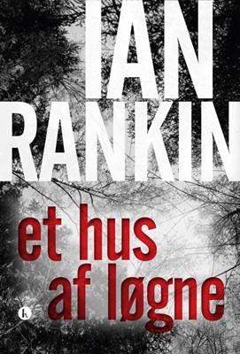 Et hus af løgne Ian Rankin 9788772043104