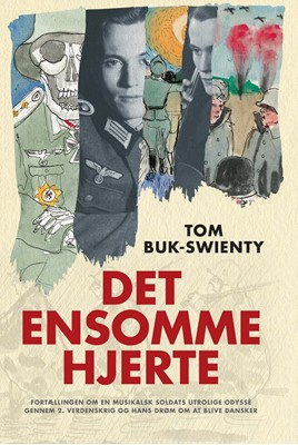 Det ensomme hjerte Tom Buk-Swienty 9788740055252