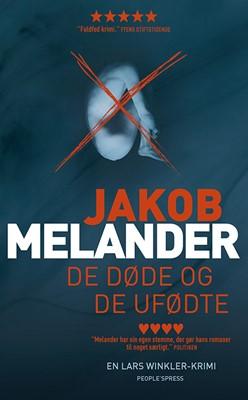 De døde og de ufødte Jakob Melander 9788770360470