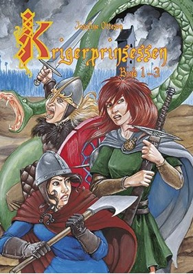 Krigerprinsessen, del 1-3 Josefine Ottesen 9788773697795