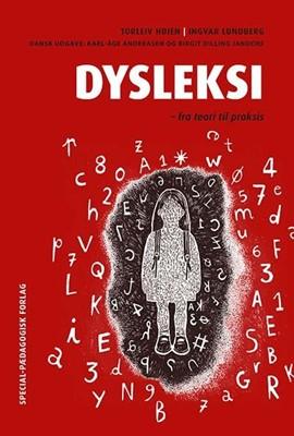 Dysleksi. Fra teori til praksis Karl-Åge Andreasen, Birgit Dilling Jandorf 9788776079581