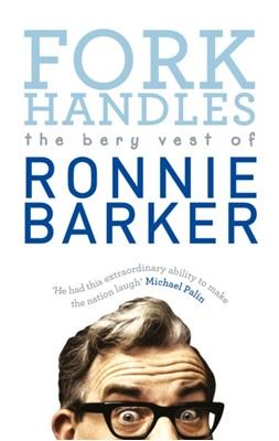 Fork Handles Ronnie Barker 9780091951405