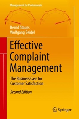 Effective Complaint Management Bernd Stauss, Wolfgang Seidel 9783319987040