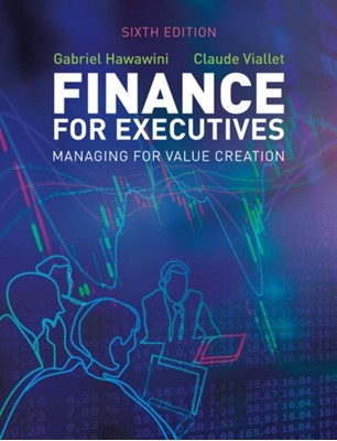 Finance for Executives Gabriel (INSEAD) Hawawini, Claude (INSEAD) Viallet 9781473749245