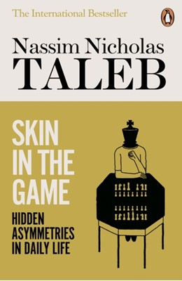 Skin in the Game Nassim Nicholas Taleb 9780141982656