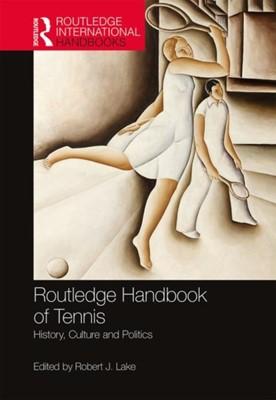 Routledge Handbook of Tennis  9781138691933