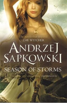 Season of Storms Andrzej Sapkowski 9781473218086