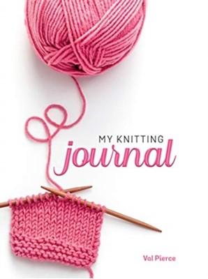 My Knitting Journal Val Pierce 9781641780759