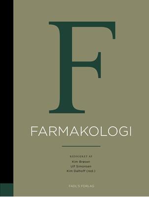 Basal og klinisk farmakologi, 6. udgave Kim Peder Dalhoff, Af: Kim Brøsen, Ulf Simonsen (red.) 9788793590250