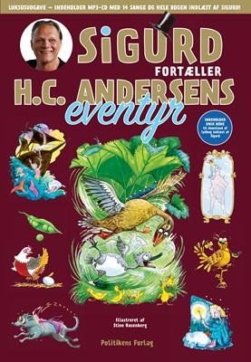Sigurd fortæller H.C. Andersens eventyr - Guldudgave Sigurd Barrett 9788740050400