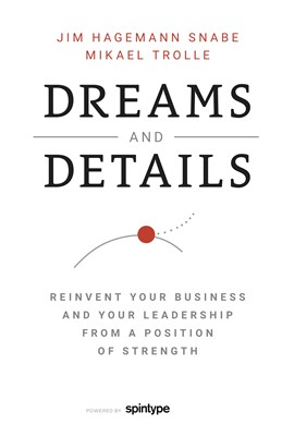 Dreams and Details Mikael Trolle, Jim Hagemann Snabe 9788771920536