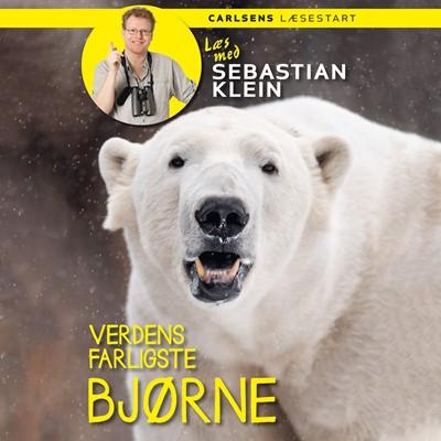Læs med Sebastian Klein: Verdens farligste bjørne Sebastian Klein 9788726080001