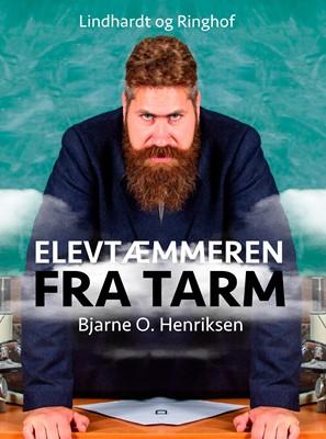 Elevtæmmeren fra Tarm Bjarne O. Henriksen 9788726070286