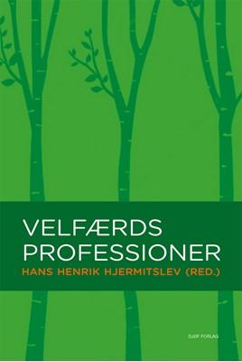 Velfærdsprofessioner Hans Henrik Hjermitslev 9788757443141