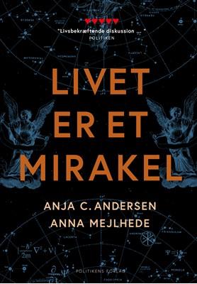 Livet er et mirakel Anna Mejlhede, Anja C. Andersen 9788740049848