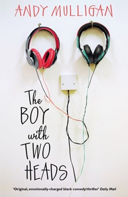 The Boy with Two Heads Andy Mulligan 9780552573474