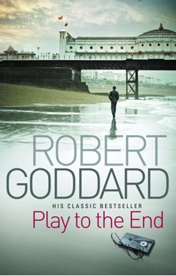Play To The End Robert Goddard 9780552164948