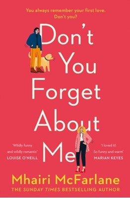 Don't You Forget About Me Mhairi McFarlane 9780008169336