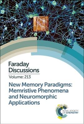 New Memory Paradigms: Memristive Phenomena and Neuromorphic Applications  9781788015257