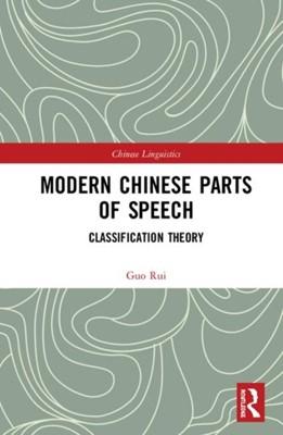 Modern Chinese Parts of Speech Guo Rui 9781138576711