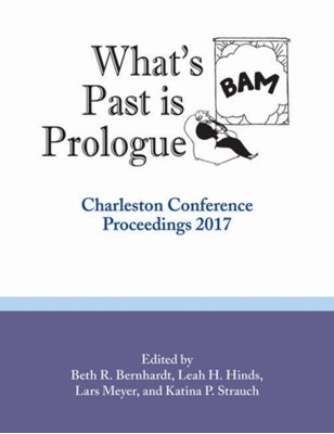 What's Past is Prologue  9781941269336