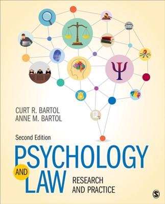 Psychology and Law Curtis R. Bartol, Anne M. Bartol 9781544338873