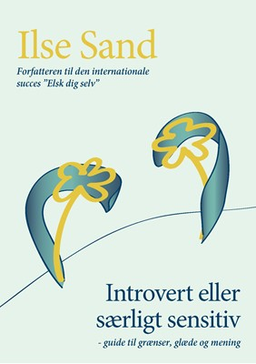 Introvert eller særligt sensitiv Ilse Sand 9788792683236