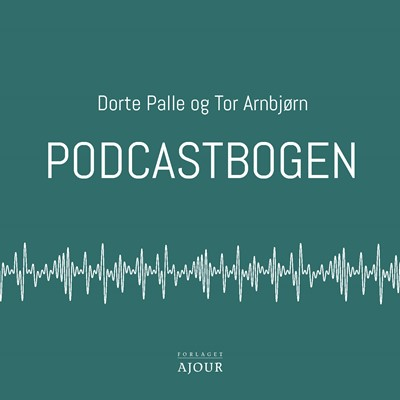 Podcastbogen Dorte Palle, Tor Arnbjørn 9788793453579
