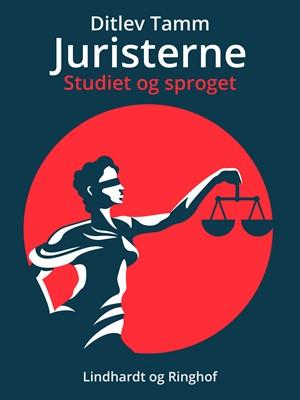 Juristerne. Studiet og sproget Ditlev Tamm 9788726078756
