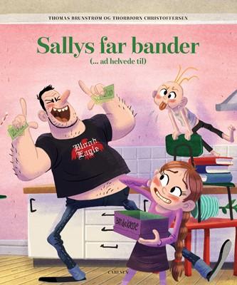 Sallys far bander (ad helvede til) Thomas Brunstrøm 9788711915349