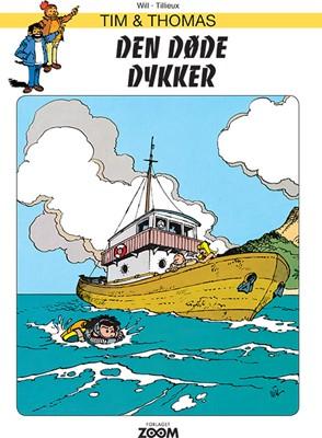 Tim & Thomas: Den døde dykker Will, Tillieux 9788770210720