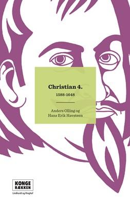 Kongerækken: Christian 4. Hans Erik Havsteen, Anders Asbjørn Olling 9788711915592