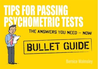 Tips For Passing Psychometric Tests: Bullet Guides Bernice Walmsley 9781444135008