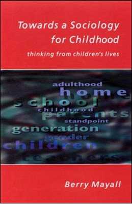 Towards A Sociology For Childhood Berry Mayall 9780335208425