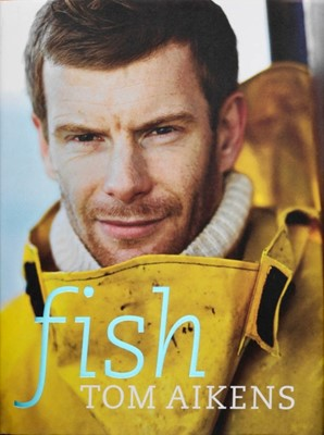 Fish Tom Aikens 9780091924928