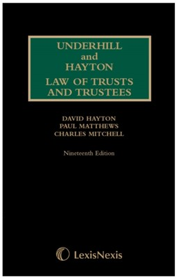 Underhill and Hayton Law of Trusts and Trustees 1st Supplement to 19th Edition Charles Mitchell, David Hayton, Paul Matthews 9781474310291