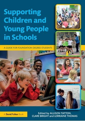 Supporting Children and Young People in Schools  9781138244610