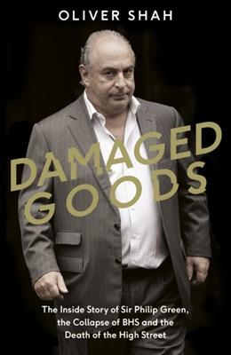 Damaged Goods Oliver Shah 9780241341186