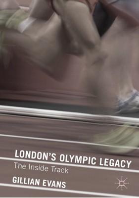 London's Olympic Legacy Gillian Evans 9780230363441